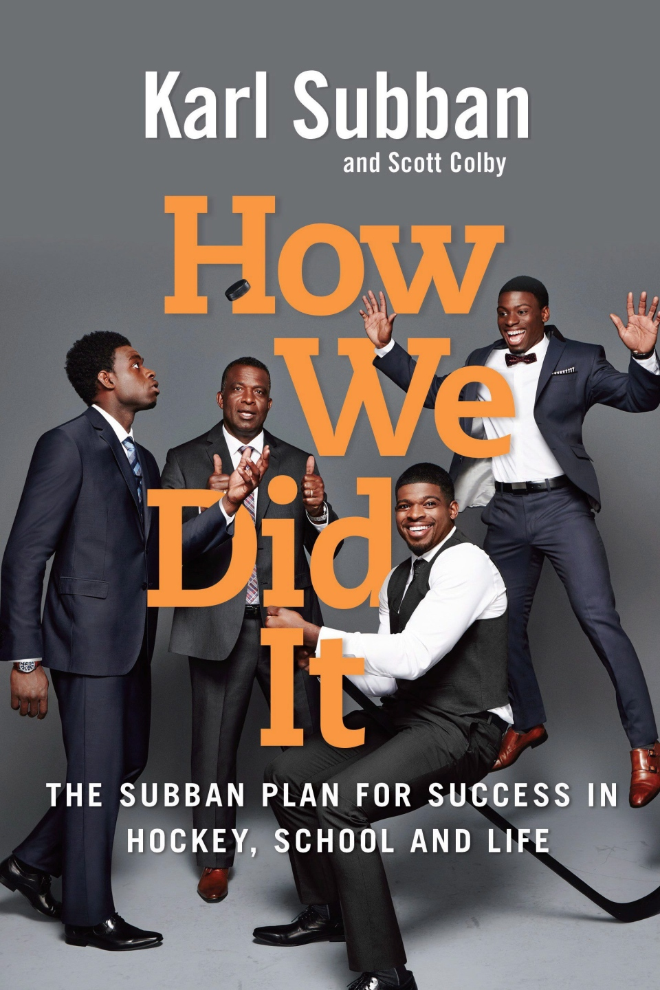 "The cover of Karl Subban's book ""How We Did It,"" is shown in a handout photo. (THE CANADIAN PRESS / Random House Canada)"