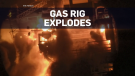 7 workers hurt after gas rig explodes