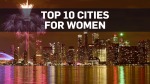 Top 10 Canadian cities for women