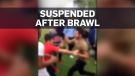 Sweeping suspensions after brawl caught on camera