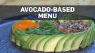 Restaurant serves up avocado-based menu