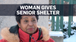 Woman gives freezing senior shelter