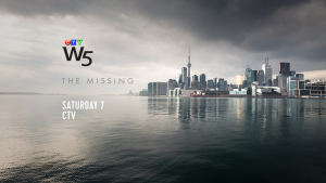 W5: The Missing Saturday at 7 on CTV