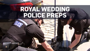 Police already patrolling royal wedding location