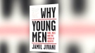New book gets to the heart of why some young men t