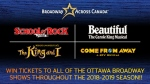 Win tickets to ALL of the Ottawa Broadway shows!