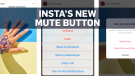 Instagram reveals new 'mute' button