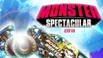 Win tickets to Monster Spectacular 2018