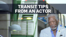 Top transit tips from actor Morgan Freeman