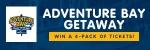 Adventure Bay Getaway Contest