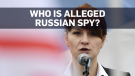 Maria Butina charged for allegedly spying on U.S.