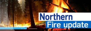Northern fire update