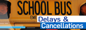 School bus delays and cancellations