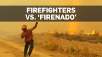 Firefighters in B.C. wrestle with 'firenado'