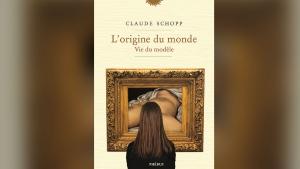 Book cover: 'L'Origine du monde, vie du modele' by French historian Claude Schopp. © Courtesy of Editions Phébus