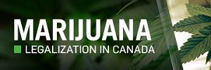 Marijuana Legalization in Canada button