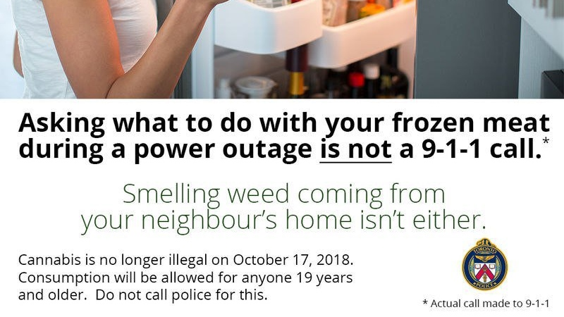 A Toronto Police Service ad campaign to stop people from calling 9-1-1 on cannabis users. (TPS)