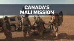 A look inside Canada's mission in Mali
