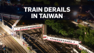 Deadly train derailment in Taiwan leaves 22 dead