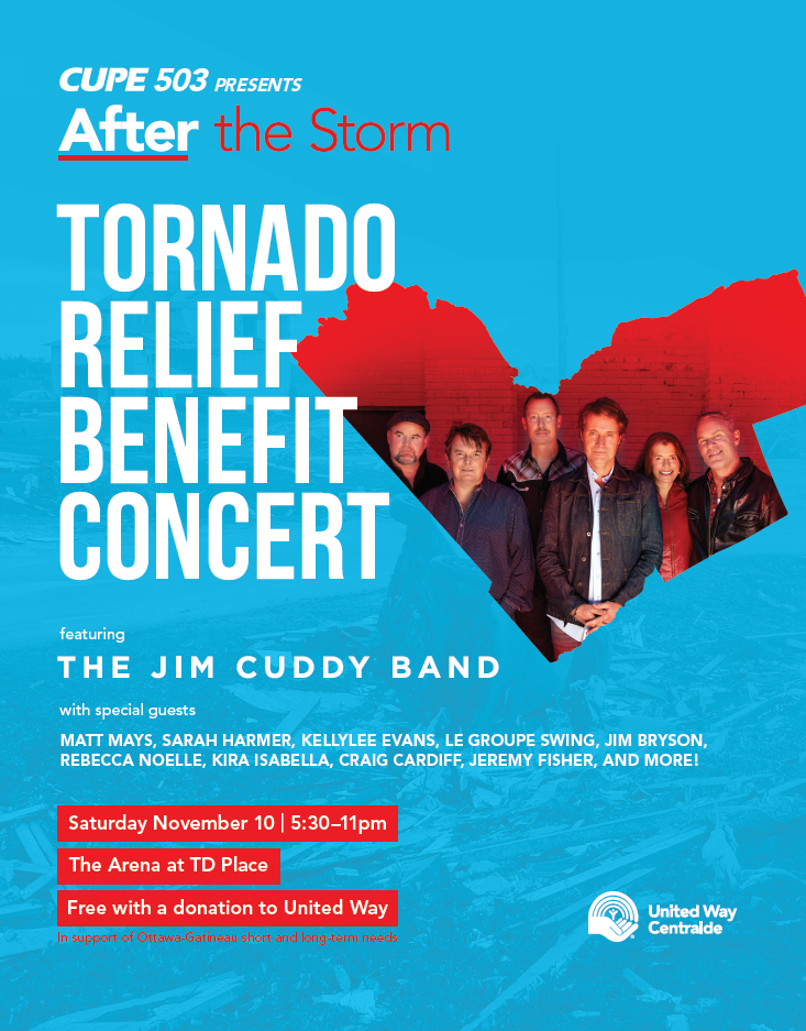 The After the Storm Tornado Benefit Concert will be held Nov. 10, 2018 at TD Place Arena. Jim Cuddy Band is the headliner. (Handout; CUPE 503 / United Way Ottawa)