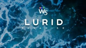 W5: Lurid Paradise