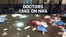 U.S. doctors are taking on the NRA