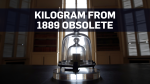 Here's why scientists created the new kilogram