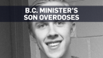 B.C. minister says son died from drug overdose