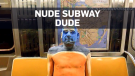 Naked subway man