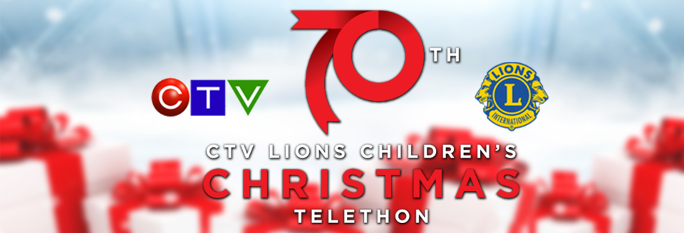 70th CTV Lions Children's Christmas Telethon