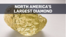 North America's largest diamond found in NWT