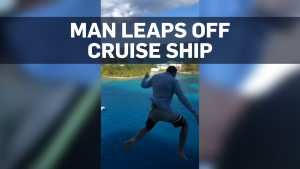 Caught on cam: Man leaps off Bahamas cruise ship