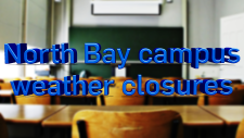 North Bay campus weather closures