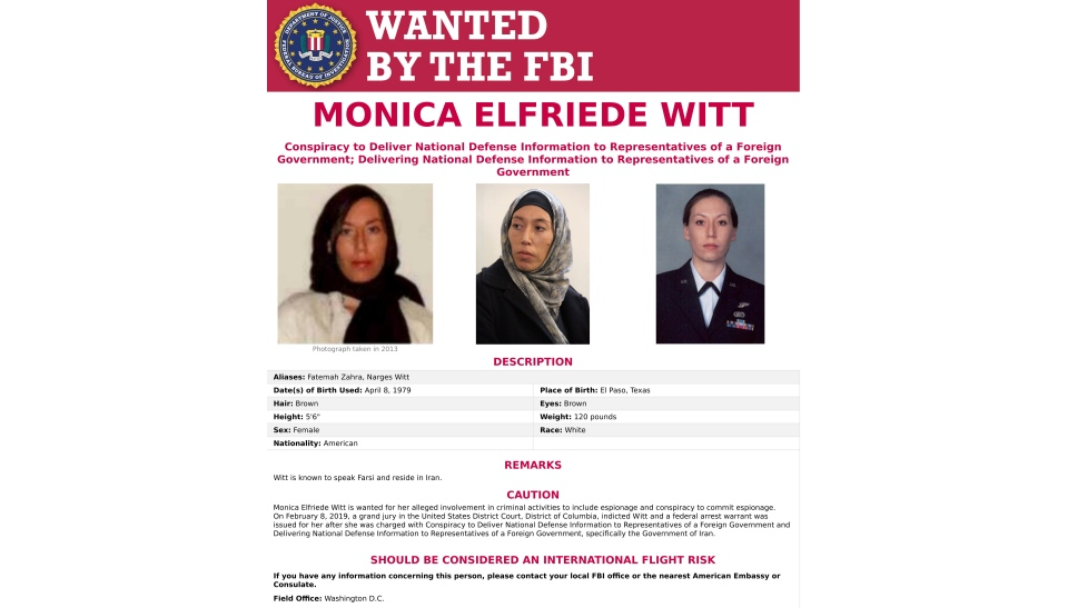 This image provided by the FBI shows the wanted poster for Monica Elfriede Witt. The former U.S. Air Force counterintelligence specialist who defected to Iran despite warnings from the FBI has been charged with revealing classified information to the Tehran government, including the code name and secret mission of a Pentagon program, prosecutors said Wednesday, Feb. 13, 2019. (FBI via AP)
