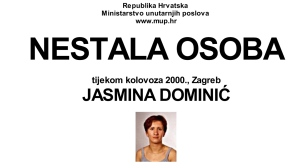 This screenshot provided by the Croatian Interior Ministry on Monday, Feb. 18, 2019 shows a missing person's information sheet Jasmina Dominic who was reported missing in 2005 but was last seen in 2000. (Croatian Interior Ministry via AP)