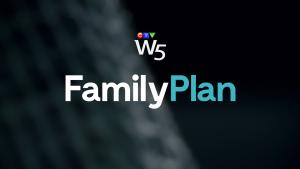 W5: Family Plan