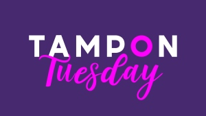 Tampon Tuesday 2019