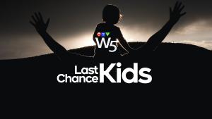 W5: Last Chance Kids