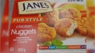 The CFIA has recalled Janes brand Pub Style Chicken Nuggets.