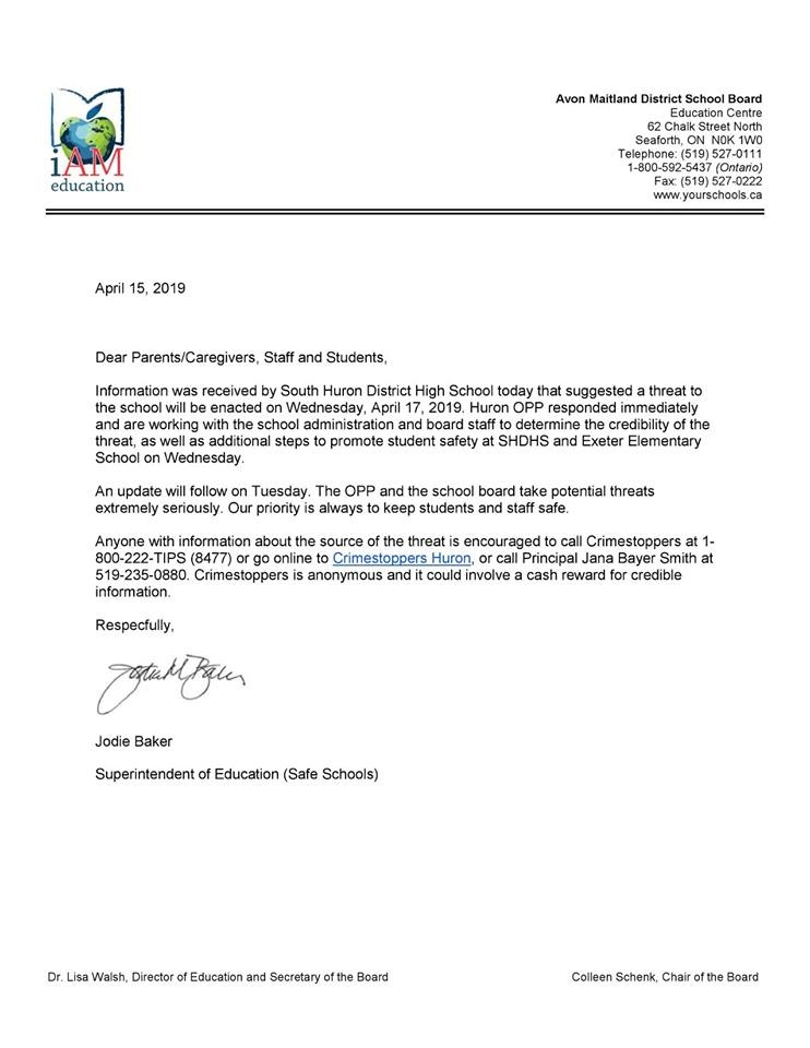 A letter was sent home to students at South Huron District Secondary School on Monday, April 15, 2019 after a reported threat.