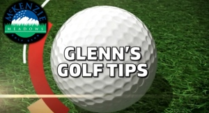 Glenn's Golf Tips