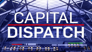 Capital Dispatch