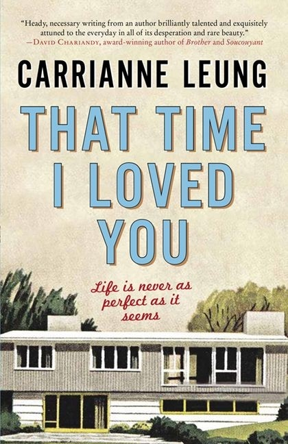 """The cover of """"That Time I Loved You,"""" by Carrianne Leung is shown in this undated handout photo. THE CANADIAN PRESS/HO - HarperCollins Publishers Ltd."""