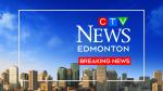 CTV News Edmonton Breaking News