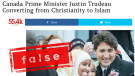 A story making the rounds on social media this week claims Prime Minister Justin Trudeau is converting to Islam, but that's just not true.
