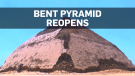 Bent Pyramid open to the public after 54 years