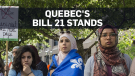Quebec court rejects challenge to Bill 21