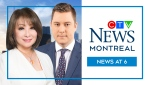 CTV News Montreal at 6 p.m.