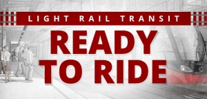Light Rail Transit - Ready To Ride