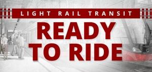 Light Rail Transit - Ready To Ride
